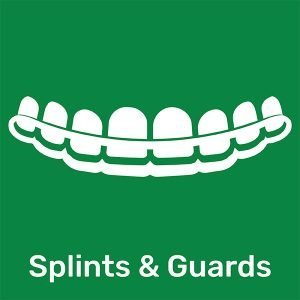 Splints and Guards